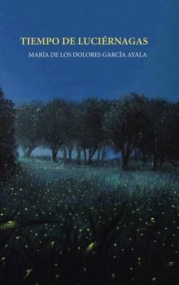 Tiempo de Luci�rnagas (Hardback)