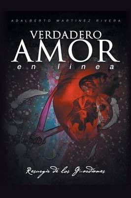 Verdadero Amor En L nea: Resurgir de Los Guardianes (Paperback)