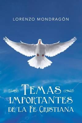 Temas Importantes de la Fe Cristiana (Paperback)