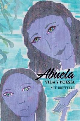 Abuela: Vida y Poes�a (Paperback)