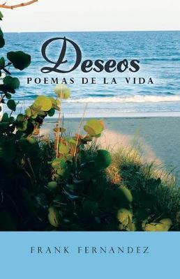 Deseos: Poemas de la Vida (Paperback)