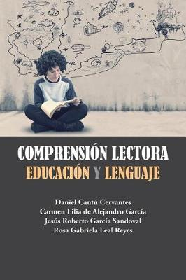 Comprensi�n Lectora: Educaci�n y Lenguaje (Paperback)