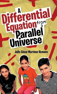 A Differential Equation from a Parallel Universe (Hardback)