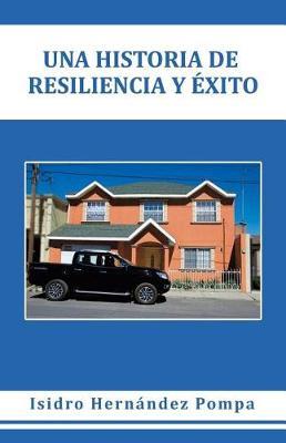 Una Historia de Resiliencia y xito (Paperback)