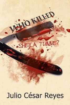 Who Killed Sheila Tunne? (Paperback)