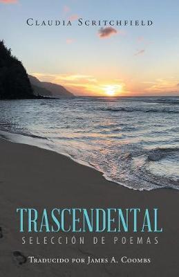 Trascendental: Selecci n de Poemas (Paperback)