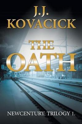 The Oath: Newcentury: Trilogy 1 (Paperback)
