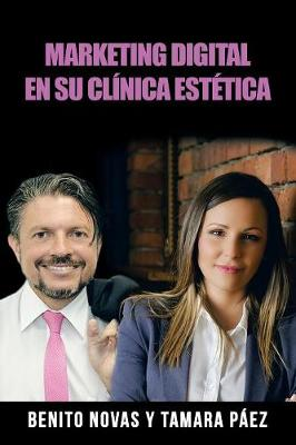 Marketing Digital En Su Cl nica Est tica (Paperback)