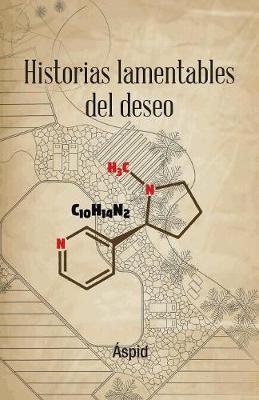 Historias Lamentables del Deseo (Paperback)
