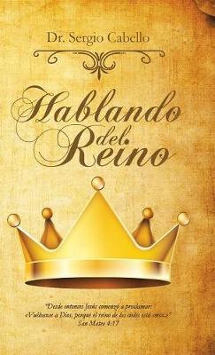 Hablando del Reino (Hardback)