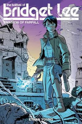 Battles Of Bridget Lee, The: Invasion Of Farfall (Paperback)