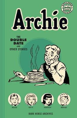 Archie Archives: The Double Date And Other Stories (Paperback)
