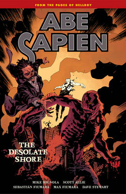 Abe Sapien Volume 8: The Desolate Shore (Paperback)