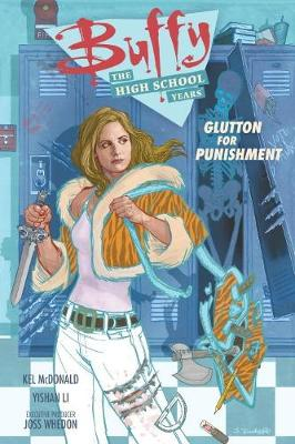 Buffy: The High School Years - Glutton For Punishment (Paperback)