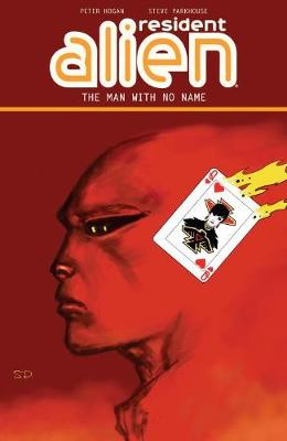 Resident Alien Volume 4: The Man With No Name (Paperback)