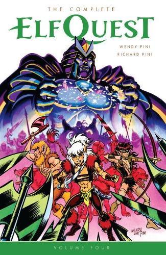 The Complete Elfquest Volume 4 (Paperback)