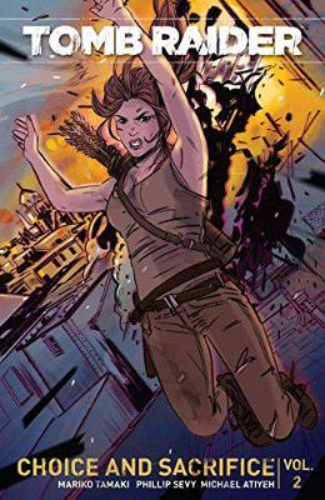 Tomb Raider Volume 2: Choice and Sacrifice (Paperback)