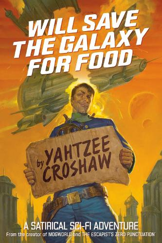 Will Save The Galaxy For Food (Paperback)