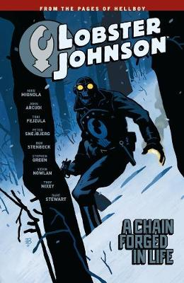 Lobster Johnson Volume 6: A Chain Forged In Life (Paperback)