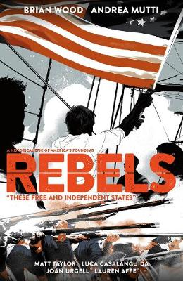 Rebels: These Free And Independent States (Paperback)