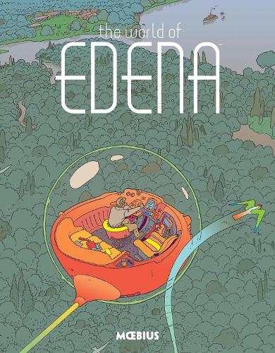 Moebius Library: The World Of Edena (Hardback)