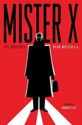 Mister X: The Archives (Paperback)