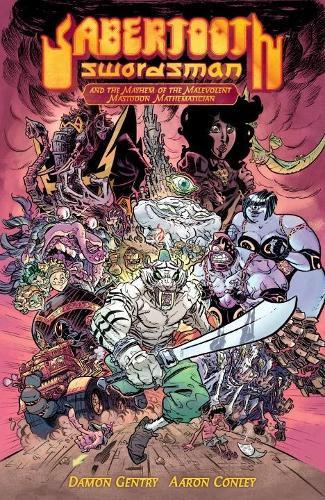 Sabertooth Swordsman Volume 1 (second Edition) (Hardback)
