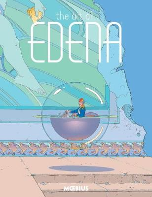 Moebius Library: The Art Of Edena (Hardback)
