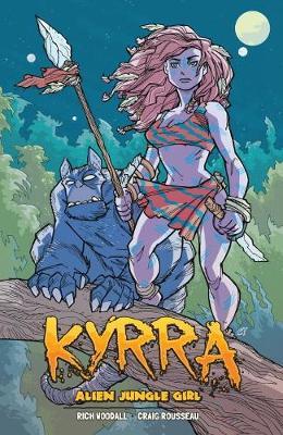 Kyrra: Alien Jungle Girl (Paperback)