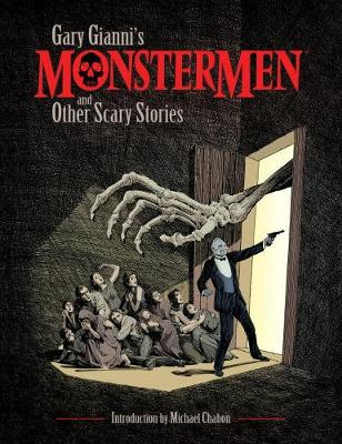 Gary Gianni's Monstermen And Other Scary Stories (Paperback)