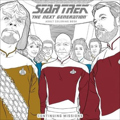 Star Trek: The Next Generation Adult Coloring Book: Continuing Missions (Paperback)