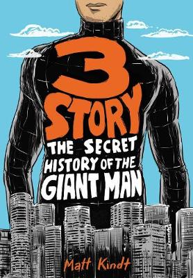 3 Story: The Secret History Of The Giant Man: Expanded Edition (Paperback)