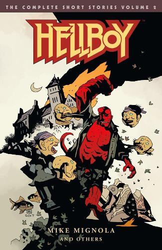 Hellboy: The Complete Short Stories Volume 2 (Paperback)