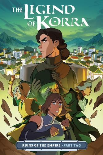 Legend Of Korra, The: Ruins Of The Empire Part Two (Paperback)
