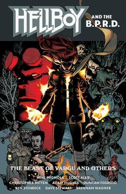 Hellboy And The B.p.r.d.: The Beast Of Vargu And Others (Paperback)