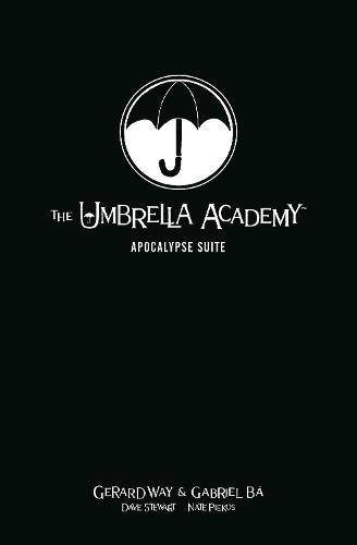 The Umbrella Academy Library Editon Volume 1: Apocalypse Suite (Hardback)