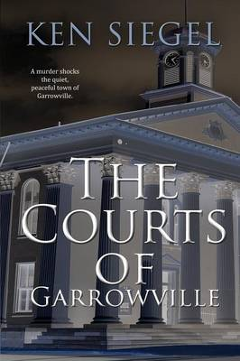 The Courts of Garrowville (Paperback)