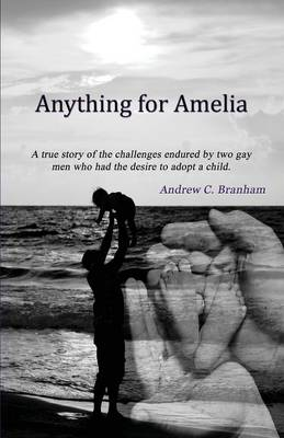 Anything for Amelia (Paperback)