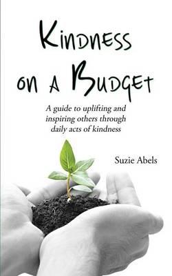 Kindness on a Budget (Paperback)