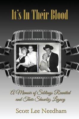 It's in Their Blood: A Memoir of Siblings Reunited and Their Showbiz Legacy (Paperback)