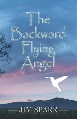 The Backward Flying Angel (Paperback)