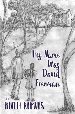 His Name Was David Freeman (Paperback)