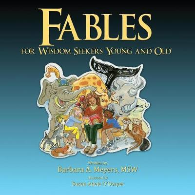 Fables for Wisdom Seekers Young and Old (Paperback)