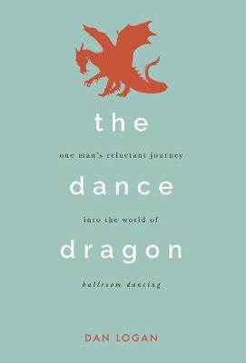 The Dance Dragon (Hardback)