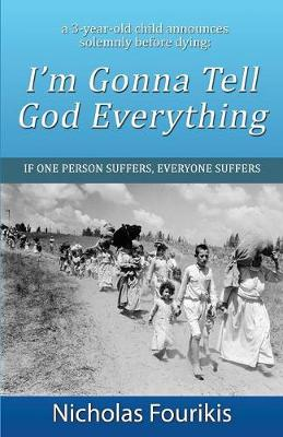 I'm Gonna Tell God Everything (Paperback)