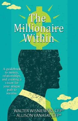 The Millionaire Within (Paperback)