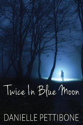Twice in Blue Moon (Paperback)