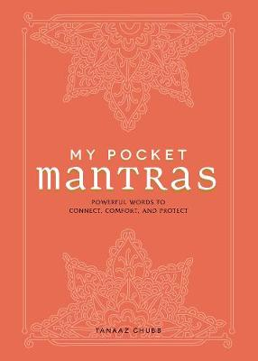 My Pocket Mantras: Powerful Words to Connect, Comfort, and Protect - My Pocket (Paperback)