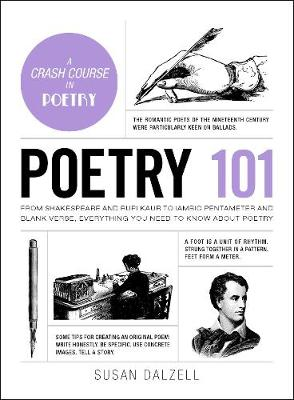 Poetry 101: From Shakespeare and Rupi Kaur to Iambic Pentameter and Blank Verse, Everything You Need to Know about Poetry - Adams 101 (Hardback)