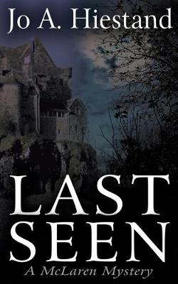 Last Seen - The McLaren Mysteries Book 2 2 (Paperback)